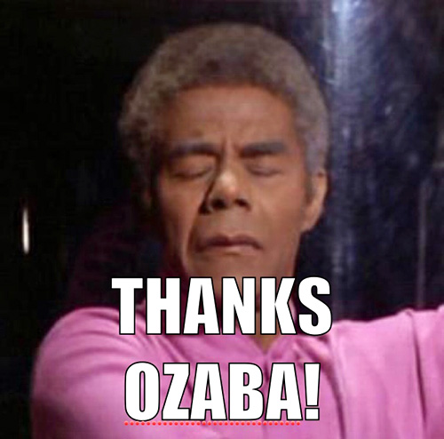 THANKS OZABA!